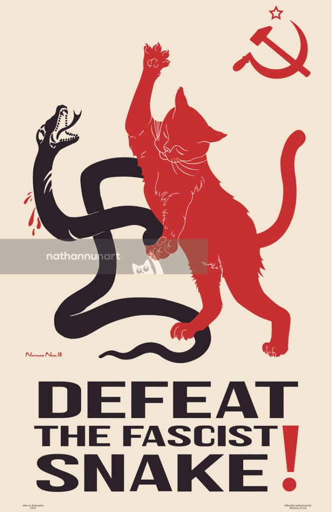 Defeat the Fascist Snake! - part of my series of pastiche cat posters based on images and styles from the soviet era with reinterpreted meanings